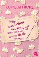 https://www.randomhouse.de/Taschenbuch/Waer-mein-Leben-ein-Film,-wuerd-ich-eine-andere-Rolle-verlangen/Cornelia-Franke/cbt/e474312.rhd