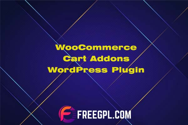 WooCommerce Cart Add-ons Nulled Download Free