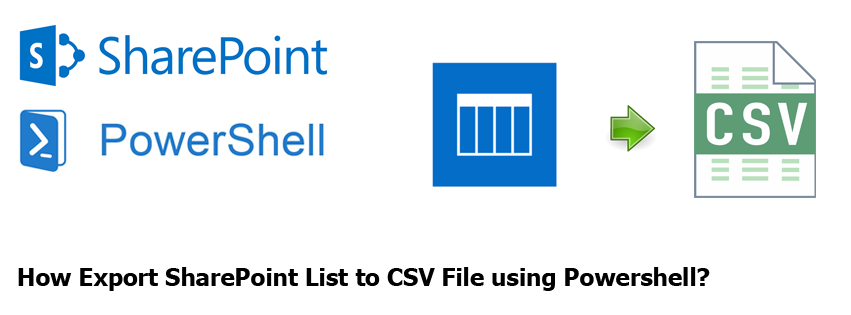 Export SharePoint List to CSV using PowerShell