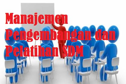 Manajemen Pengembangan dan Pelatihan SDM