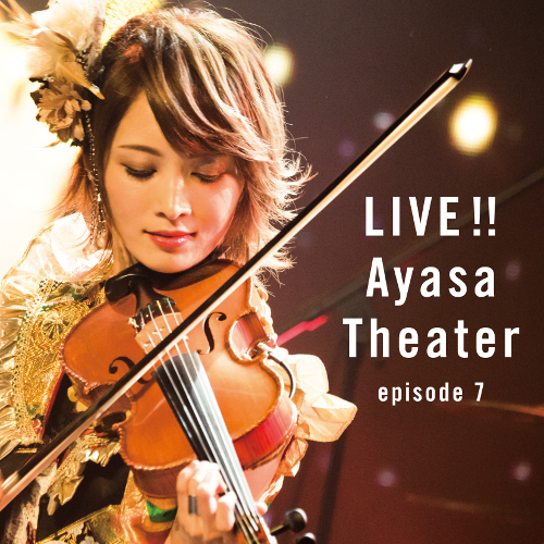 Ayasa - LIVE!! Ayasa Theater episode 7 rar