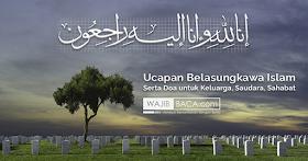 Ucapan Belasungkawa Islam Serta Doa untuk Keluarga, Saudara, Sahabat