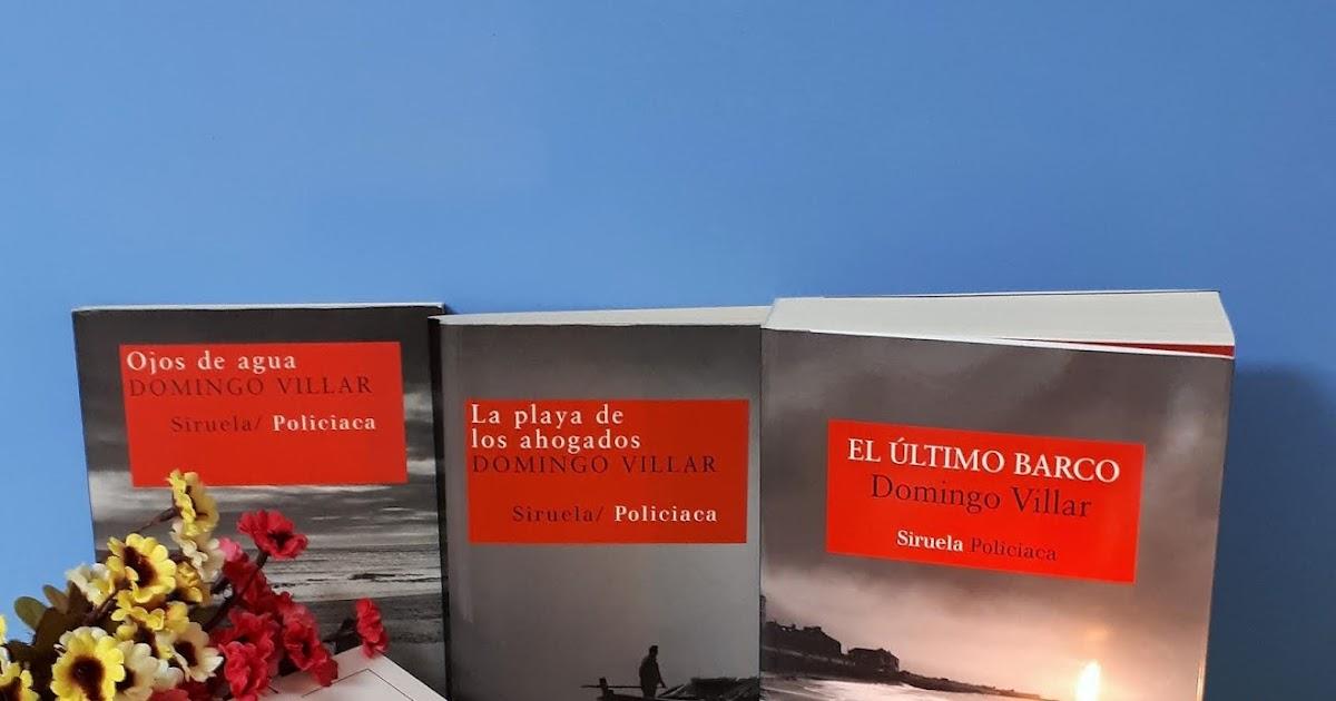 Bitácora De Mis Lecturas El último Barco Domingo Villar