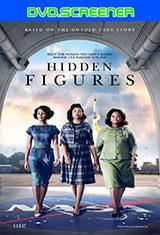 Hidden Figures (Talentos ocultos) (2016) DVDScreener