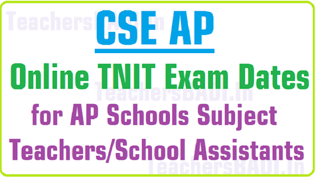 Online TNIT Exam Dates,AP Schools Subject Teachers,SAs