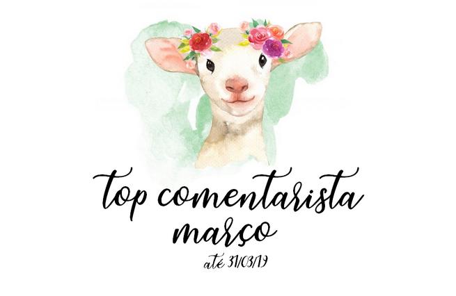Top Comentarista: Março 2019