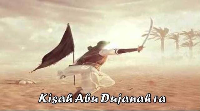 """Kisah Inspiratif """"Abu Dujanah"""""""
