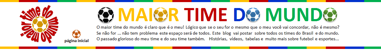 O maior Time do mundo