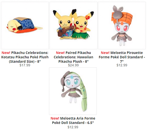 1c7342d8 The Pokemon Center added several new items this week! They include a couple  of Pikachu plushies as well as both Meloetta poke dolls.