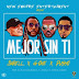 Darell Ft. Pusho & G-One - Mejor Sin Ti