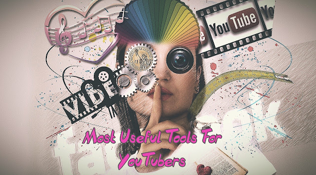 Most Useful Website, Software, Tools For YouTube
