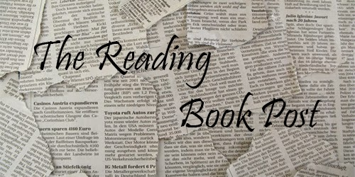 The Reading Book Post - with the most interesting literary news of the previous week