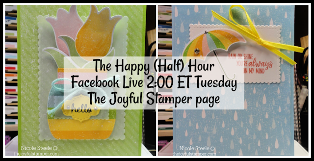 Happy (half) Hour Facebook Live Stamping Class | Tuesday at 2 PM ET | The Joyful Stamper Facebook page