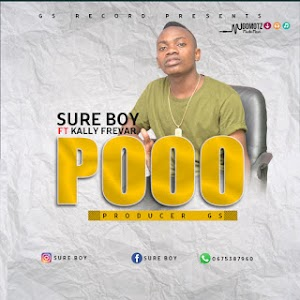 Download Mp3 | Sure Boy ft Kally Frevar - Pooo