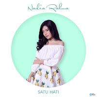 Lirik Lagu Nadia Rahma Satu Hati