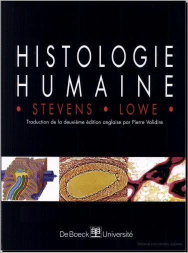 Livre : Histologie Humaine - James Lowe, Alan Stevens - PDF
