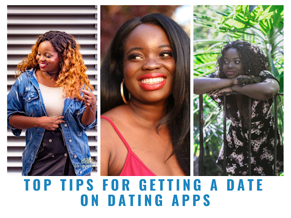 TOP TIPS FOR GETTING A DATE  ON DATING APPS !