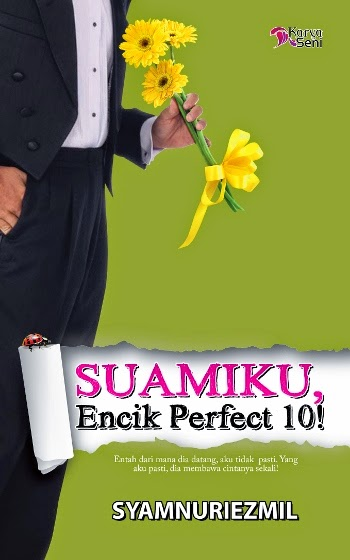 Baca online novel Suamiku Encik Perfect 10! baca online novel Syamnuriezmil drama TV3 Suamiku Encik Perfect 10! Download Novel Suamiku Encik Perfect 10! Antasya Balkis (Full Version), gambar novel dan drama Suamiku Encik Perfect 10!