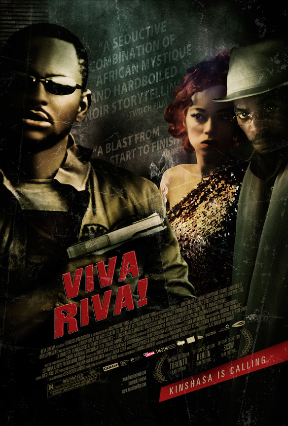 Djo Munga's African Movie Award-laden VIVA RIVA!--fast, sexy, dumb as they  come