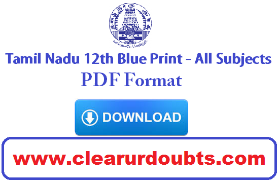 Tamil Nadu 12th Standard Blueprint State Board All Subjects Pdf