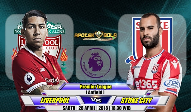 Prediksi Liverpool vs Stoke City 28 April 2018