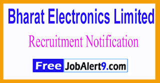 BEL Bharat Electronics Limited Recruitment Notification 2017 Last Date 31-05-2017