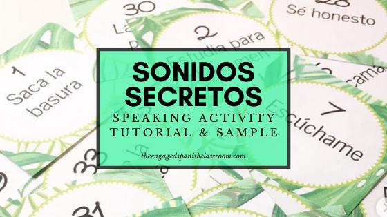 Sonidos Secretos Speaking Activity Tutorial
