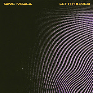 Tame Impala - Let It Happen - Single Cover