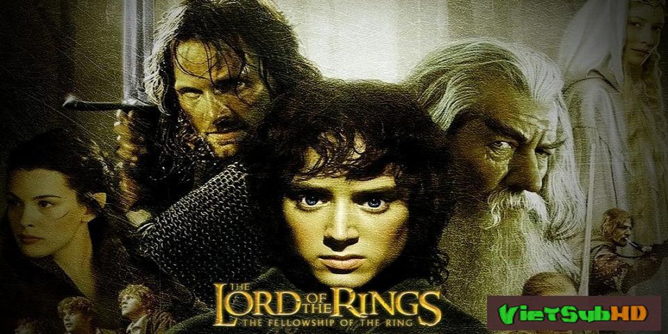 Phim Chúa Tể Của Những Chiếc Nhẫn 1: Hiệp Hội Nhẫn Thần VietSub HD | The Lord Of The Rings: The Fellowship Of The Ring 2001