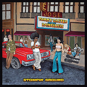 Tommy Castro & the Painkillers' Stompin' Ground