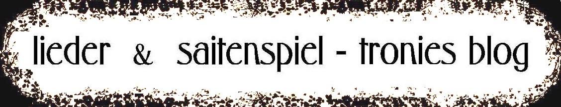 Lieder Saitenspiel Tronjes Blog Hagen Kemper Tronje