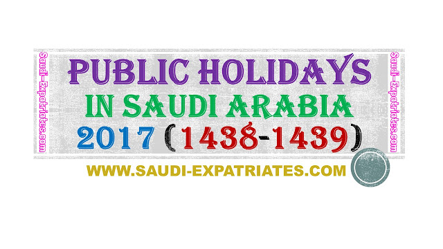 HOLIDAYS IN SAUDI ARABIA FOR 2017 (1438-1439)