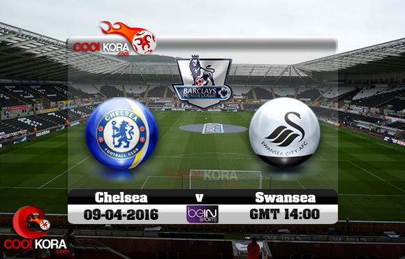 مشاهدة مباراة سوانزي سيتي وتشيلسي اليوم 9-4-2016 في الدوري الإنجليزي