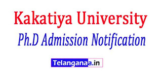 KU Kakatiya University Ph.D Admission Notification 2017