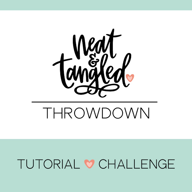 Neat & Tangled Tutorial Challenge...SO FUN!