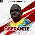 Music: GBERANILE [Rise Up] - Evang B.O Marvelous