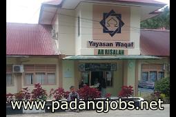 Lowongan Kerja Padang: Yayasan Wakaf Ar-Risalah Maret 2018