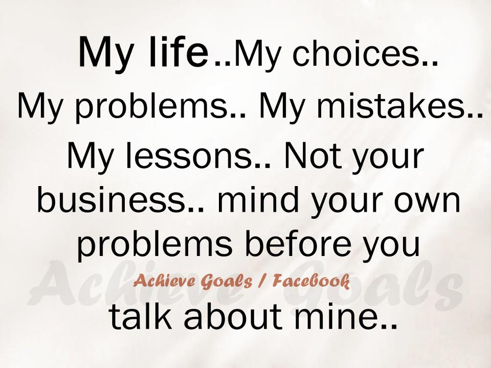 Love Life Dreams: My Life.. My Choices.. My Problems.. My
