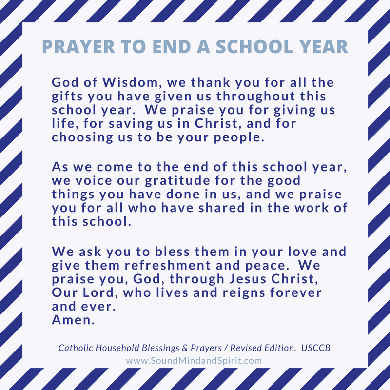 Of Sound Mind and Spirit: Prayer to End the School Year