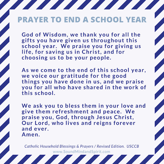 Prayer to End a School Year from Catholic Household Blessings and Prayers