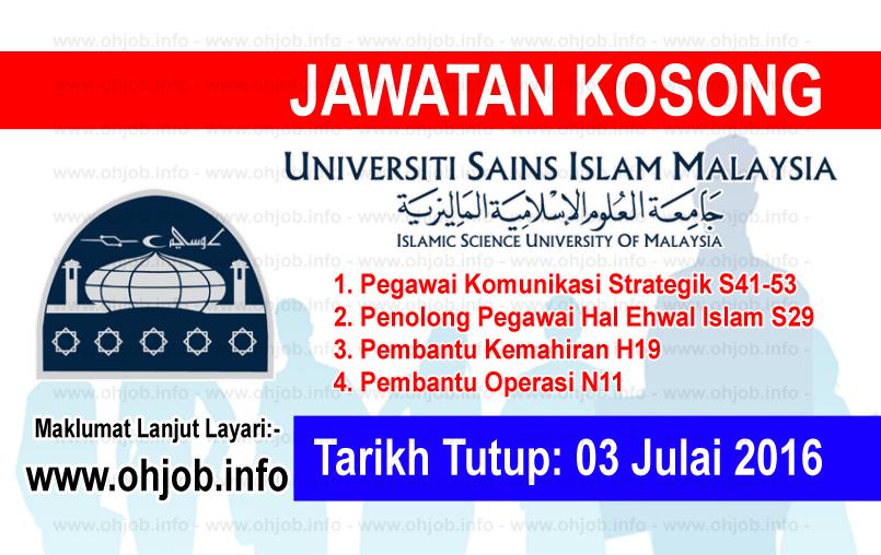 Jawatan Kerja Kosong Universiti Sains Islam Malaysia (USIM) logo www.ohjob.info julai 2016