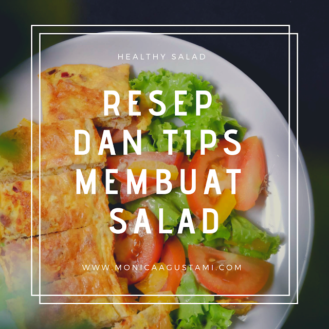 tips membuat salad yang lezat