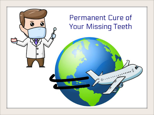 Permanent Cure of Your Missing Teeth