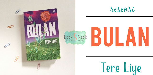 novel bulan Tere Liye, resensi novel bulan Tere Liye