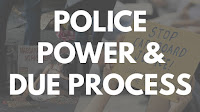 http://cross-views.blogspot.com/2016/08/police-power-and-due-process_25.html