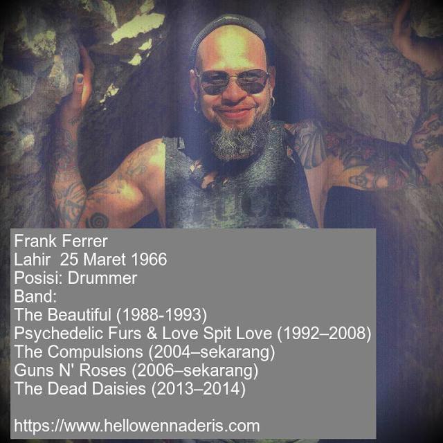 https://www.hellowennaderis.com/2018/01/frank-ferrer-drumer-guns-n-roses.html
