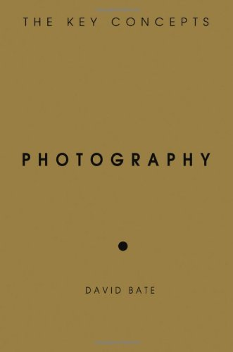 Photography  The Key Concepts by David Bate