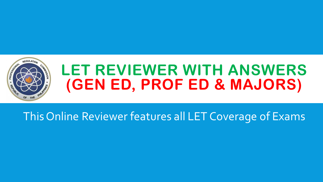 BULLETIN Online LET Reviewers with Answers (Gen Ed, Prof ...