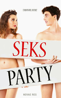 """Sex Party"" Emanuel Herz"