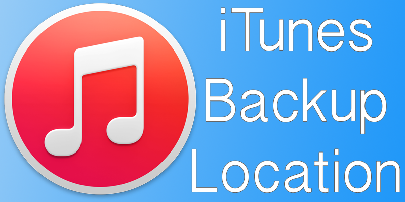 iTunes Backup location